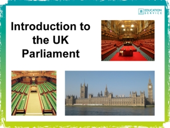 Introduction to Parliament